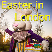Easter In London von Various Artists