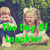 The Day Of Laughter by Various Artists