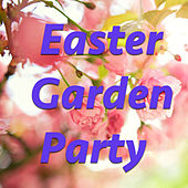 Easter Garden Party by Various Artists