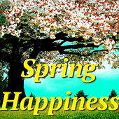 Spring Happiness by Various Artists