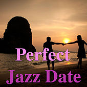 Perfect Jazz Date de Various Artists