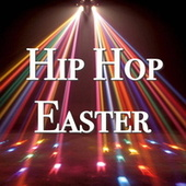 Hip Hop Easter de Various Artists