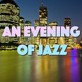 An Evening Of Jazz by Various Artists