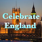Celebrate England by Various Artists