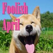 Foolish April de Various Artists