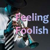Feeling Foolish de Various Artists