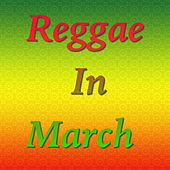 Reggae In March by Various Artists