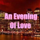 An Evening Of Love von Various Artists