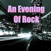An Evening Of Rock by Various Artists