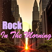 Rock In The Morning by Various Artists