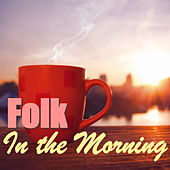 Folk In The Morning de Various Artists