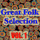 Great Folk Selection, Vol. 1 by Various Artists
