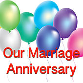 Our Marriage Anniversary de Various Artists