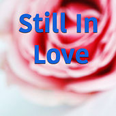 Still In Love de Various Artists