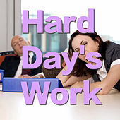 Hard Day's Work by Various Artists