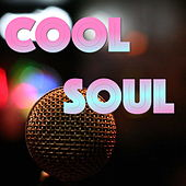 Cool Soul by Various Artists