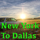 New York To Dallas de Various Artists