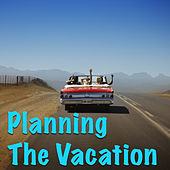 Planning The Vacation de Various Artists