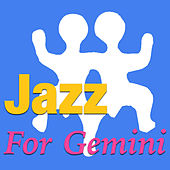 Jazz For Gemini by Various Artists