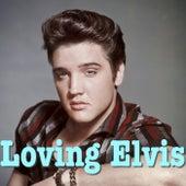 Loving Elvis di Elvis Presley