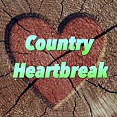 Country Heartbreak de Various Artists
