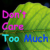 Don't Care Too Much de Various Artists
