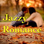 Jazzy Romance by Various Artists