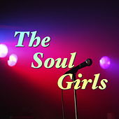 The Soul Girls by Various Artists