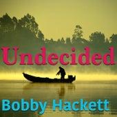 Undecided by Bobby Hackett
