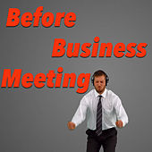 Before Business Meeting von Various Artists