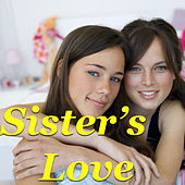 Sister's Love by Various Artists