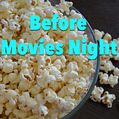 Before Movies Night de Various Artists