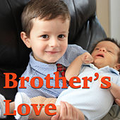 Brother's Love by Various Artists
