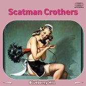 Blueberry Hill von Scatman Crothers