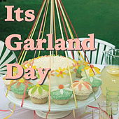 Its Garland Day de Various Artists