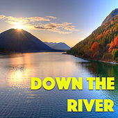 Down The River von Various Artists