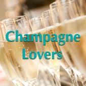 Champagne Lovers von Various Artists