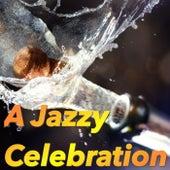 A Jazzy Celebration de Various Artists
