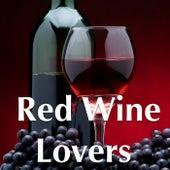 Red Wine Lovers von Various Artists