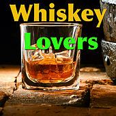 Whiskey Lovers de Various Artists