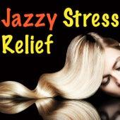 Jazzy Stress Relief von Various Artists