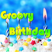 Groovy Birthday by Various Artists