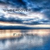 Undercover de Firechild