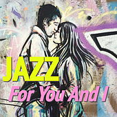 Jazz For You And I de Various Artists