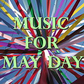 Music For May Day by Various Artists