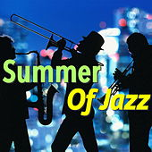Summer Of Jazz by Various Artists