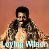 Loving Wilson by Wilson Pickett