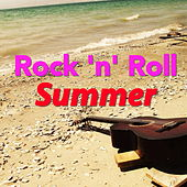 Rock 'n' Roll Summer by Various Artists