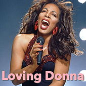 Loving Donna (Live) by Donna Summer