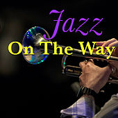 Jazz On The Way by Various Artists